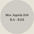 Mrs. Nosheen Ayub B.Sc – B.Ed(18)